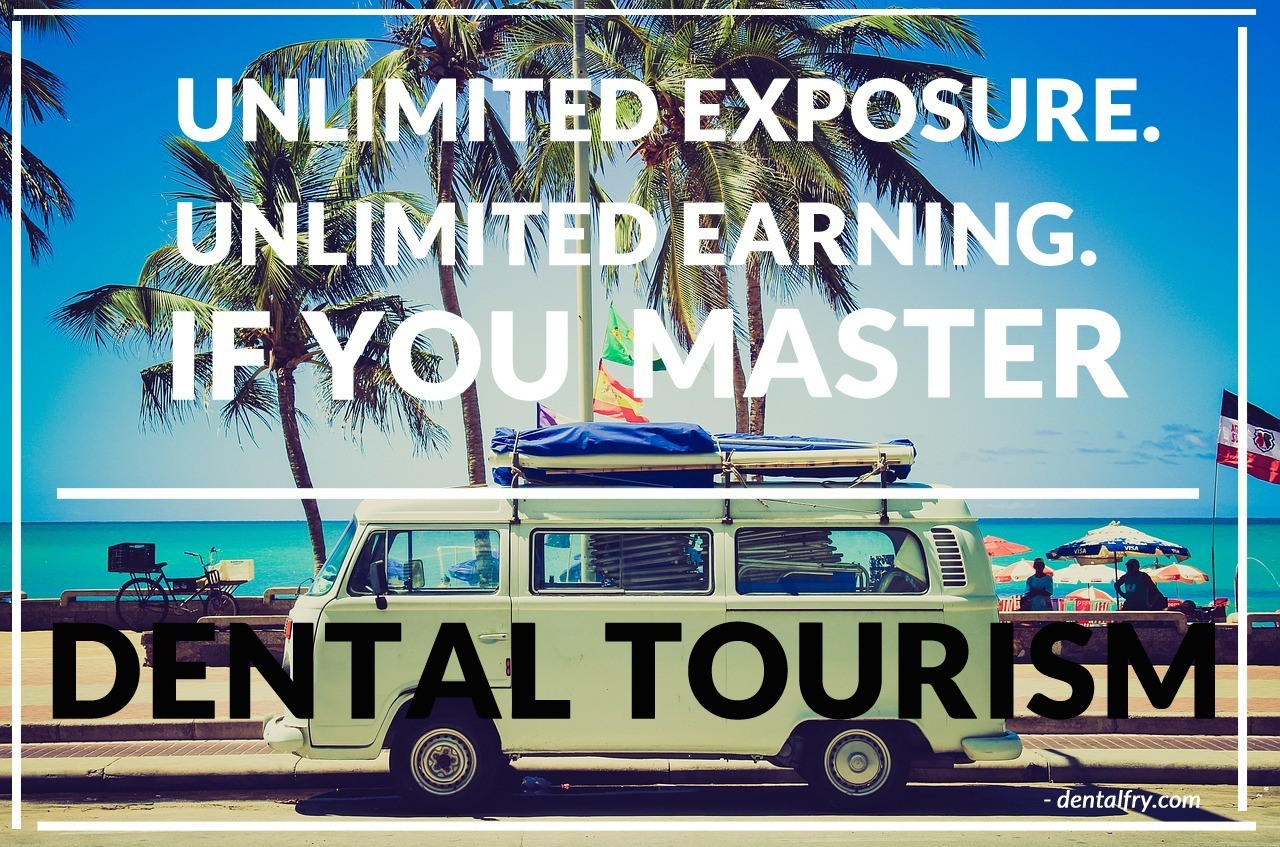 Earn from Dental Tourism after BDS