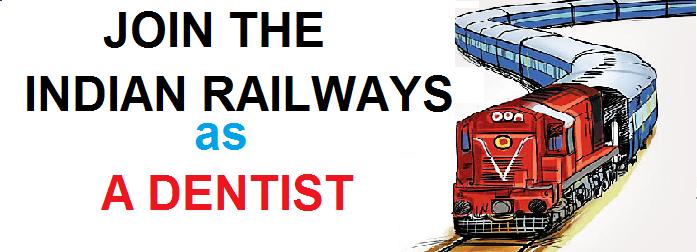 join indian railways as a dentist