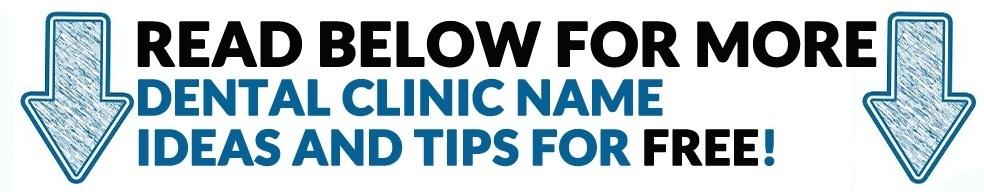 Dental CLinic Name ideas tips tricks